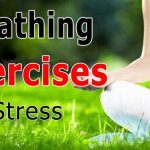 Breathing Exercises for Stress-Breathing Exercises