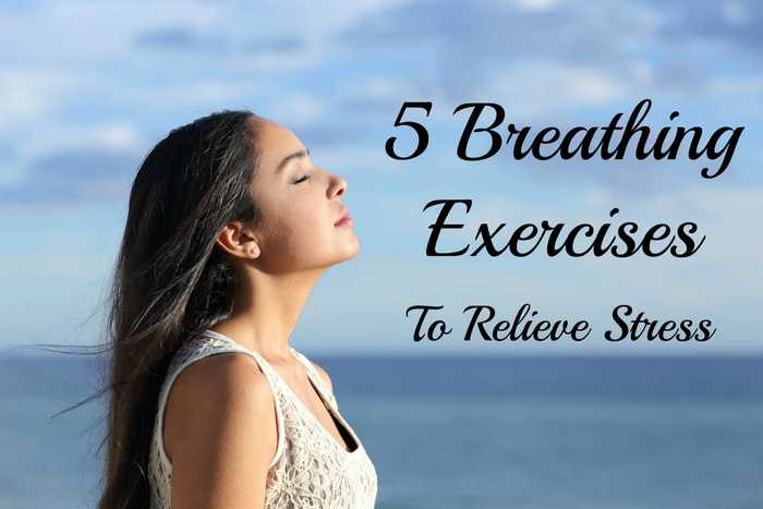 Breathing Exercises for Stress-5 breathing Exercises